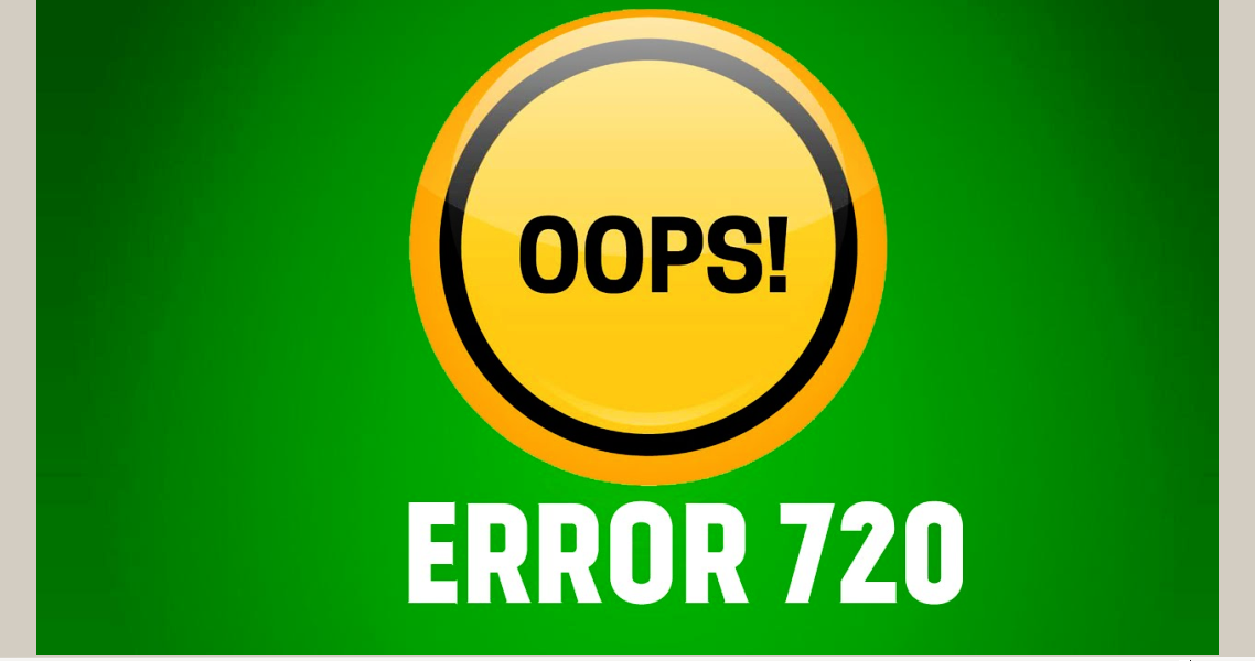 Ошибка 720